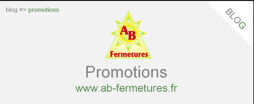 Articles sur nos promotions AB Fermetures Le Havre
