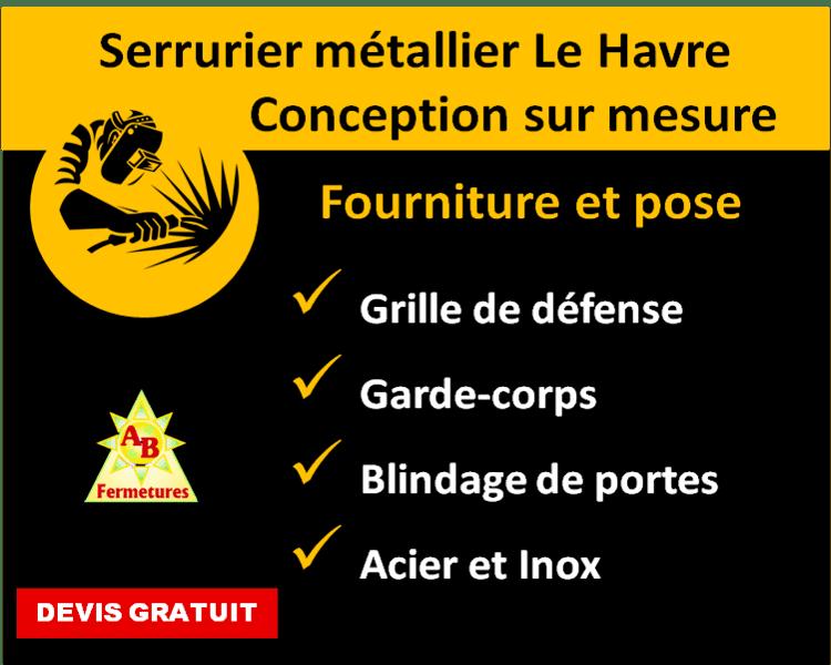 Serrurier métallier Le Havre - AB Fermetures Le Havre