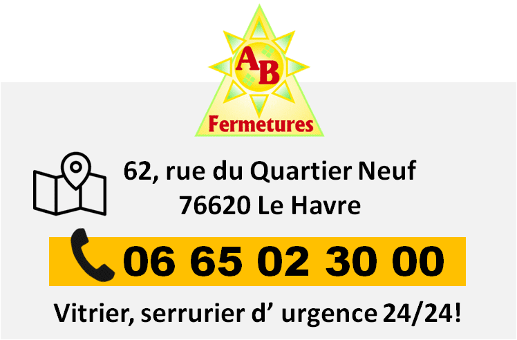Vitrier, serrurier 62, rue du Quartier Neuf - 76620 Le Havre - AB Fermetures